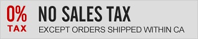 No Sales Tax, except orders shipped witin CA.